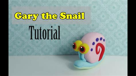 Gary The Snail tutorial by MissClayCreations - YouTube